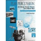 Play Percussion 20 Short Pieces for Drum Kit -    Ketih Bartlett (Drums)  - United Music Publishers. Softcover Book