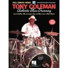 Tony Coleman - Authentic Blues Drumming -  Tony Coleman   (Drums)  - Hal Leonard. Sftcvr/Online Video Book