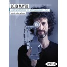 Secret Weapons for the Modern Drummer, Part II -  Jojo Mayer   (Drums)  - Hudson Music. 3-DVD Set Book