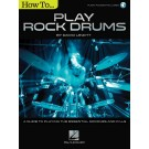 How to Play Rock Drums -  David Lewitt   (Drums)  - Hal Leonard. Sftcvr/Online Audio Book
