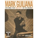 Mark Guiliana - Exploring Your Creativity on the Drumset -  Mark Guiliana   (Drums)  - Hudson Music. Sftcvr/Online Media Book