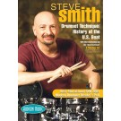 Steve Smith - Drum Set Technique/History of the U.S. Beat -  Steve Smith   (Drums)  - Hudson Music. DVD Book