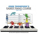Easiest Piano Course Part 2 by John Thompson
