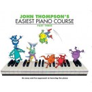 Easiest Piano Course Part 3 by John Thompson
