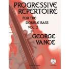 Progressive Repertoire for the Double Bass Vol. 2 -    Annette Costanzi|George Vance (Double Bass)  - Carl Fischer. Softcover/CD Book