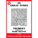 66 Great Tunes - Trumpet - Mark Walton    (Trumpet) 66 Great Tunes - Australian Wind Music Publications. Softcover/CD Book