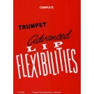Advanced Lip Flexibilities Complete -  Dr. Charles Colin   (Trumpet)  - Charles Colin Publishing. Softcover Book