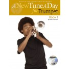 A New Tune a Day for Trumpet - Book 1 -  Brian Thomson   (Trumpet)  - Boston Music. Softcover/CD Book