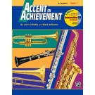 Accent on Achievement, Book 1 -    John O'Reilly Mark Williams (Trumpet) Accent on Achievement - Alfred Music. Softcover/CD Book