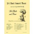 24 Short Concert Pieces - Robert Cavally    (Flute) Robert Cavally Editions - Cavally Editions. Softcover Book