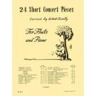 24 Short Concert Pieces - Robert Cavally    (Flute) Robert Cavally Editions - Hal Leonard. Softcover Book