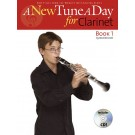 A New Tune a Day for Clarinet - Book 1 -  Ned Bennett   (Clarinet)  - Boston Music. Softcover/CD Book
