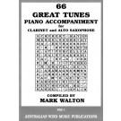 66 Great Tunes - Piano Accompaniment for Clarinet & Alto Sax - Mark Walton    (Clarinet) 66 Great Tunes - Australian Wind Music Publications. Softcover Book
