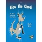 Blow The Oboe! Book 1 -    Sue Taylor (Oboe)  - Spartan Press. Spiral Bound Book
