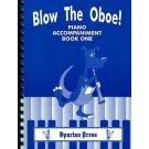 Blow The Oboe! Piano Accompaniment Book 1 -    Sue Taylor (Oboe)  - Spartan Press. Spiral Bound Book