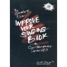 The Greatest Ever Improve Your Singing Book -  Linda George|Steve Vertigan   (Vocal)  - Vertigan. Softcover/CD Book
