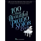 100 of the Most Beautiful Piano Solos Ever -    Various (Piano)  - Hal Leonard. Softcover Book