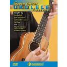 Seven Great Ukulele Lessons -  Bob Brozman Jim Beloff Ukalaliens Del Rey Ledward Kaapana   (Ukulele)  - Homespun. DVD Book