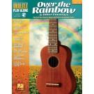 Over the Rainbow & Other Favorites -    Various (Ukulele) Ukulele Play-Along - Hal Leonard. Softcover/CD Book