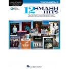 12 Smash Hits -  Various   (Trombone)  - Hal Leonard. Softcover/CD Book