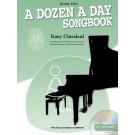 A Dozen a Day Songbook - Easy Classical, Book 2 -    Various (Piano) A Dozen a Day - Willis Music. Softcover/CD Book