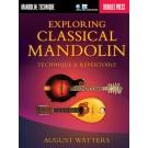 Exploring Classical Mandolin -  August Watters   (Mandolin) Berklee Guide - Berklee Press. Sftcvr/Online Audio Book