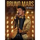 Bruno Mars for Ukulele -  Bruno Mars   (Ukulele)  - Hal Leonard. Softcover Book