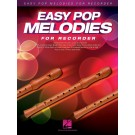 Easy Pop Melodies for Recorder -  Various   (Recorder)  - Hal Leonard. Softcover Book