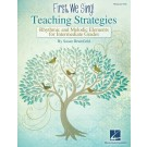 First We Sing: Teaching Strategies (Intermediate) -    Susan Brumfield () Expressive Art (Choral) - Hal Leonard. Softcover Book