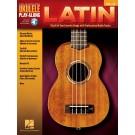 Latin -     (Ukulele) Ukulele Play-Along - Hal Leonard. Sftcvr/Online Audio Book
