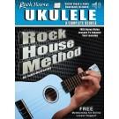 Rock House Ukulele: A Complete Course -  John McCarthy   (Ukulele) Rock House - Rock House. Sftcvr/Online Audio Book