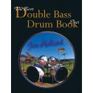 The Best Double Bass Drum Book Ever -     (Bass Drum)  - . Softcover/CD Book