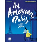 An American in Paris - A New Musical -    George Gershwin|Ira Gershwin (Piano|Vocal)  - Hal Leonard. Softcover Book