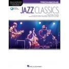 Jazz Classics for Trombone -     (Trombone) Instrumental Play-Along - Hal Leonard. Sftcvr/Online Audio Book