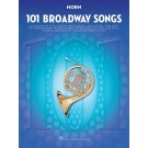 101 Broadway Songs for Horn -    Various (French Horn) 101 Instrumental Folios - Hal Leonard.  Book