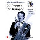 20 Dances for Trumpet -    Allen Vizzutti (Trumpet)  - De Haske Publications. Softcover/CD Book