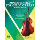 Improvisation for Cello or Bass Made Easy -     (Double Bass|Cello)  - Hal Leonard. Sftcvr/Online Audio Book