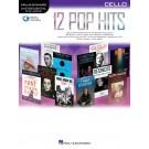 12 Pop Hits - Cello -     (Cello) Instrumental Play-Along - Hal Leonard. Sftcvr/Online Audio Book