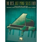 The Best Jazz Piano Solos Ever - Various   Various (Piano)  - Hal Leonard. Softcover Book