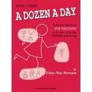 A Dozen a Day Book 3 -  Edna Mae Burnam   (Piano) A Dozen a Day - Willis Music. Softcover Book