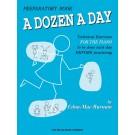 A Dozen a Day Preparatory Book -  Edna Mae Burnam   (Piano) A Dozen a Day - Willis Music. Softcover Book