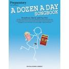 A Dozen a Day Songbook - Preparatory Book - Carolyn Miller   Various (Piano) A Dozen a Day - Willis Music. Softcover Book