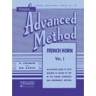 Rubank Advanced Method - French Horn in F or E-flat, Vol. 1 - H. Voxman|William Gower    (French Horn|Mellophone|Eb Tenor Horn) Rubank Advanced Method - Rubank Publications. Softcover Book