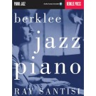 Berklee Jazz Piano -  Ray Santisi   (Piano) Berklee Guide - Berklee Press. Sftcvr/Online Audio Book