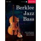 Berklee Jazz Bass -  Bruce Gertz|Rich Appleman|Whit Browne   (Bass Guitar|Double Bass) Berklee Guide - Berklee Press. Sftcvr/Online Audio Book