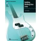 Building Walking Bass Lines -  Ed Friedland   (Bass Guitar)  - Hal Leonard. Sftcvr/Online Audio Book